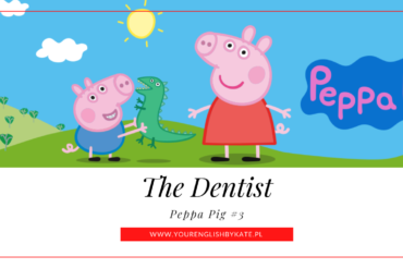 Peppa Pig #3 – The Dentist