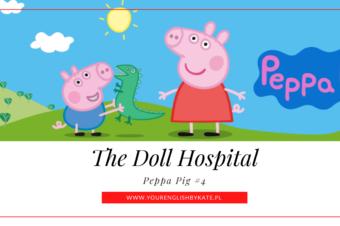 Peppa Pig #4 – The Doll Hospital